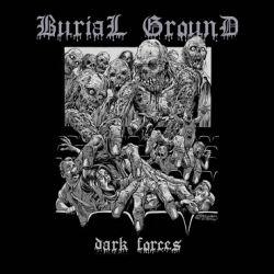 Burial Ground (RUS) - Dark Forces