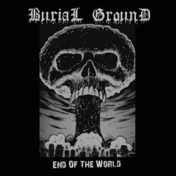 Reviews for Burial Ground (RUS) - End of the World