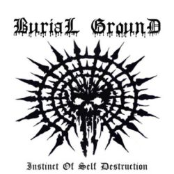 Review for Burial Ground (RUS) - Instinct of Self Destruction