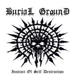 Reviews for Burial Ground (RUS) - Instinct of Self Destruction
