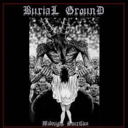 Burial Ground (RUS) - Midnight Sacrifice
