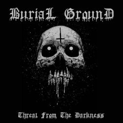 Reviews for Burial Ground (RUS) - Threat from the Darkness