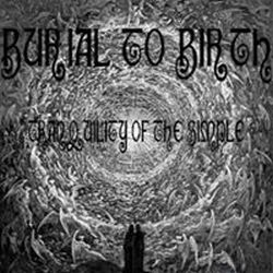 Review for Burial to Birth - Tranquility of the Simple