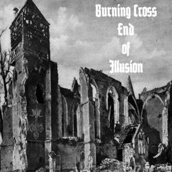 Review for Burning Cross - End of Illusion