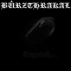 Review for Bûrzthrakal - Anguish