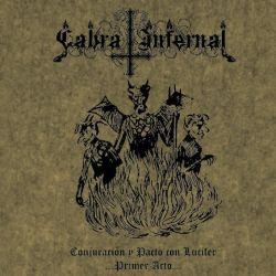 Cabra Infernal - Conjuración y Pacto con Lucifer ...Primer Acto...