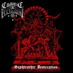 Reviews for Cadaveric Possession - Sephirothic Desiccation