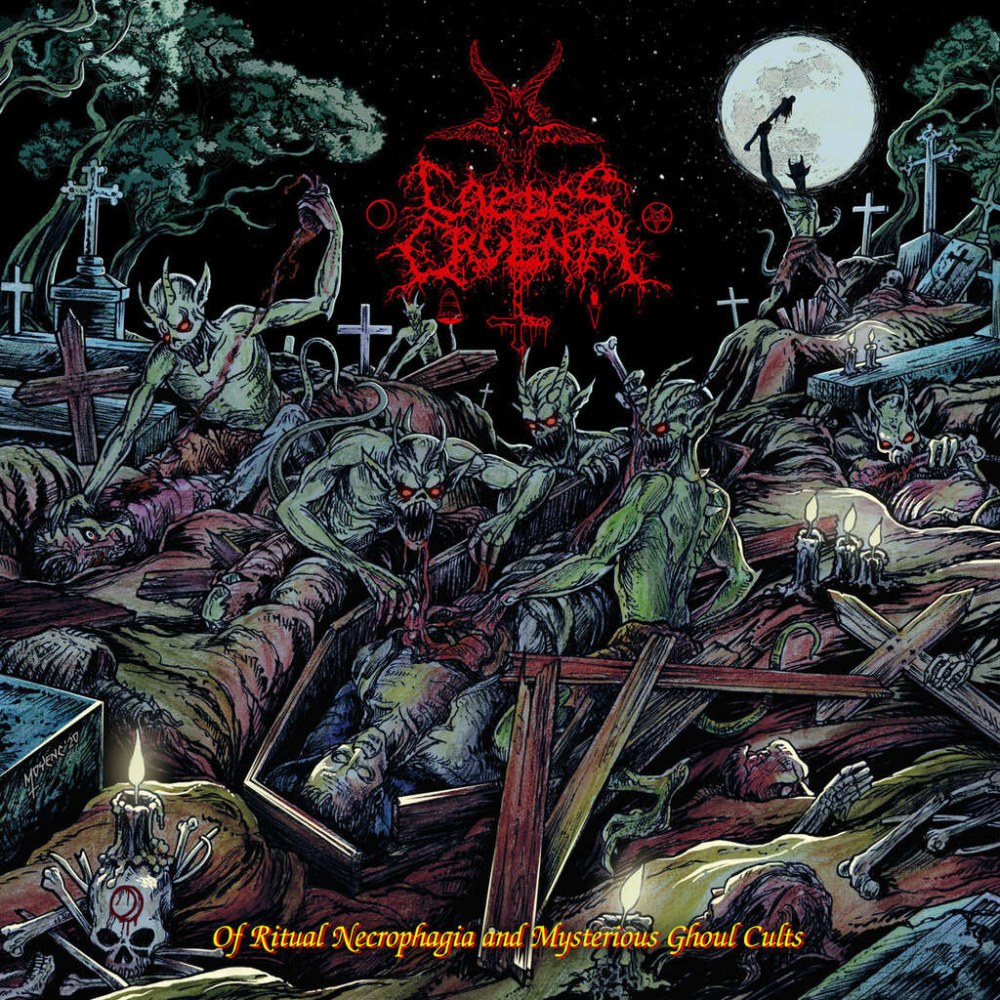 Reviews for Caedes Cruenta - Of Ritual Necrophagia and Mysterious Ghoul Cults