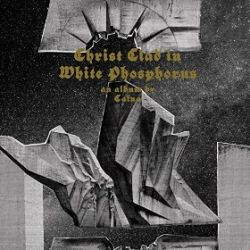 Review for Caïna - Christ Clad in White Phosphorus