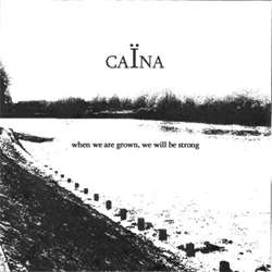 Reviews for Caïna (GBR) - When We Are Grown, We Will Be Strong