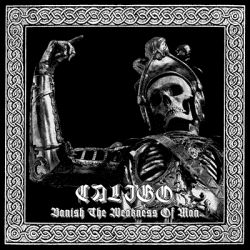 Review for Caligo - Banish the Weakness of Man