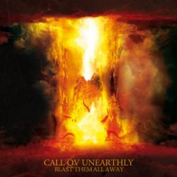 Review for Call ov Unearthly - Blast Them All Away