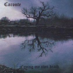 Review for Caronte - Crying My Own Death