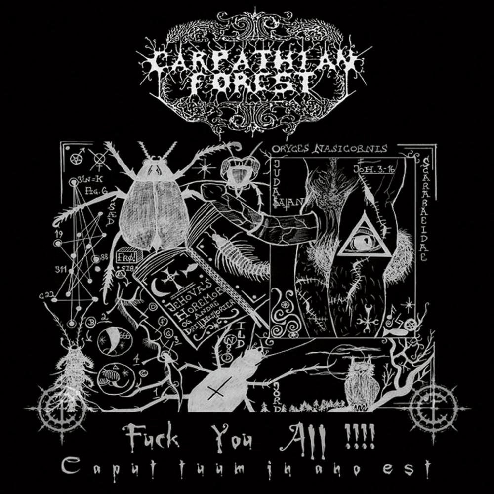 Review for Carpathian Forest - Fuck You All!!!! Caput Tuum in Ano Est