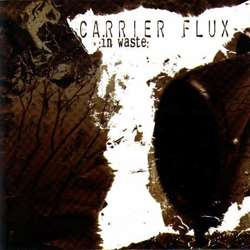Review for Carrier Flux - In Waste