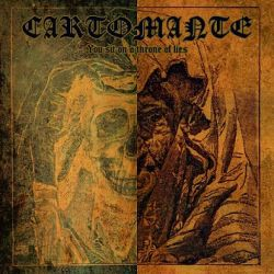 Reviews for Cartomante - You Sit on a Throne of Lies