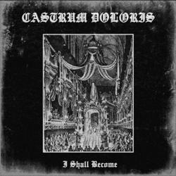 Review for Castrum Doloris - I Shall Become