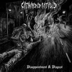 Reviews for Catharsis Fatalis - Disappointment & Disgust