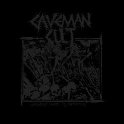 Caveman Cult - Savage War Is Destiny