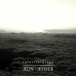 Review for Celestial Dirge - Æon Æther