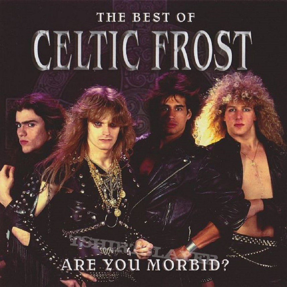 Review for Celtic Frost - Are You Morbid?