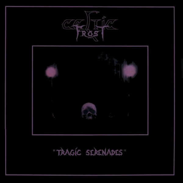 Review for Celtic Frost - Tragic Serenades