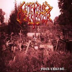 Review for Cemetary Desekrator - Fuck Christ...