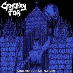 Review for Cemetery Fog - Towards the Gates