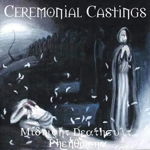 Reviews for Ceremonial Castings - Midnight Deathcult Phenomena
