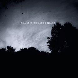 Chagrin (AUS) - Endless Night