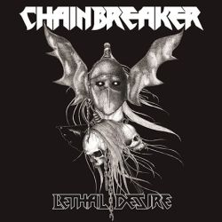 Review for Chainbreaker - Lethal Desire