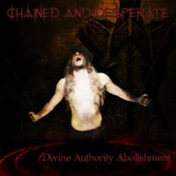 Review for Chained and Desperate - Divine Authority Abolishment