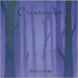 Review for Chambercraft - Delirium