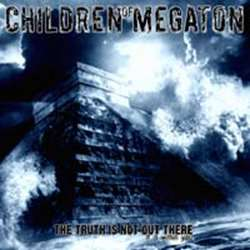 Reviews for Children of Megaton - The Truth Is Not Out There