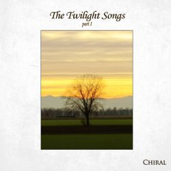 Review for Chiral - The Twilight Songs - Part I