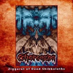 Reviews for Choronzon - Ziggurat of Dead Shibboleths
