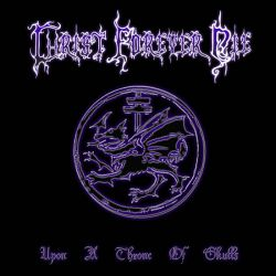 Reviews for Christ Forever Die - Upon a Throne of Skulls