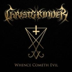 Review for Christgrinder - Whence Cometh Evil?