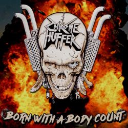 Reviews for Chrome Huffer - Born with a Body Count