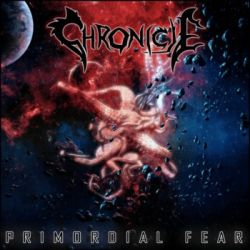 Review for Chronicle - Primordial Fear