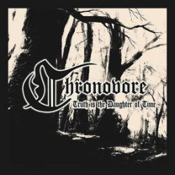 Review for Chronovore - Truth Is the Daughter of Time
