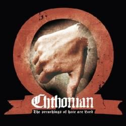 Review for Chthonian - The Preachings of Hate Are Lord