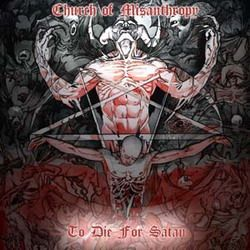Review for Church of Misanthropy - To Die for Satan