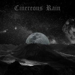 Reviews for Cinereous Rain - Cinereous Rain