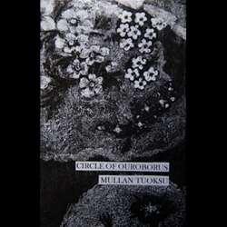 Circle of Ouroborus - Mullan Tuoksu