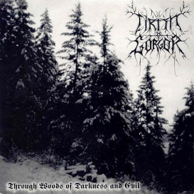 Review for Cirith Gorgor - Through Woods of Darkness and Evil