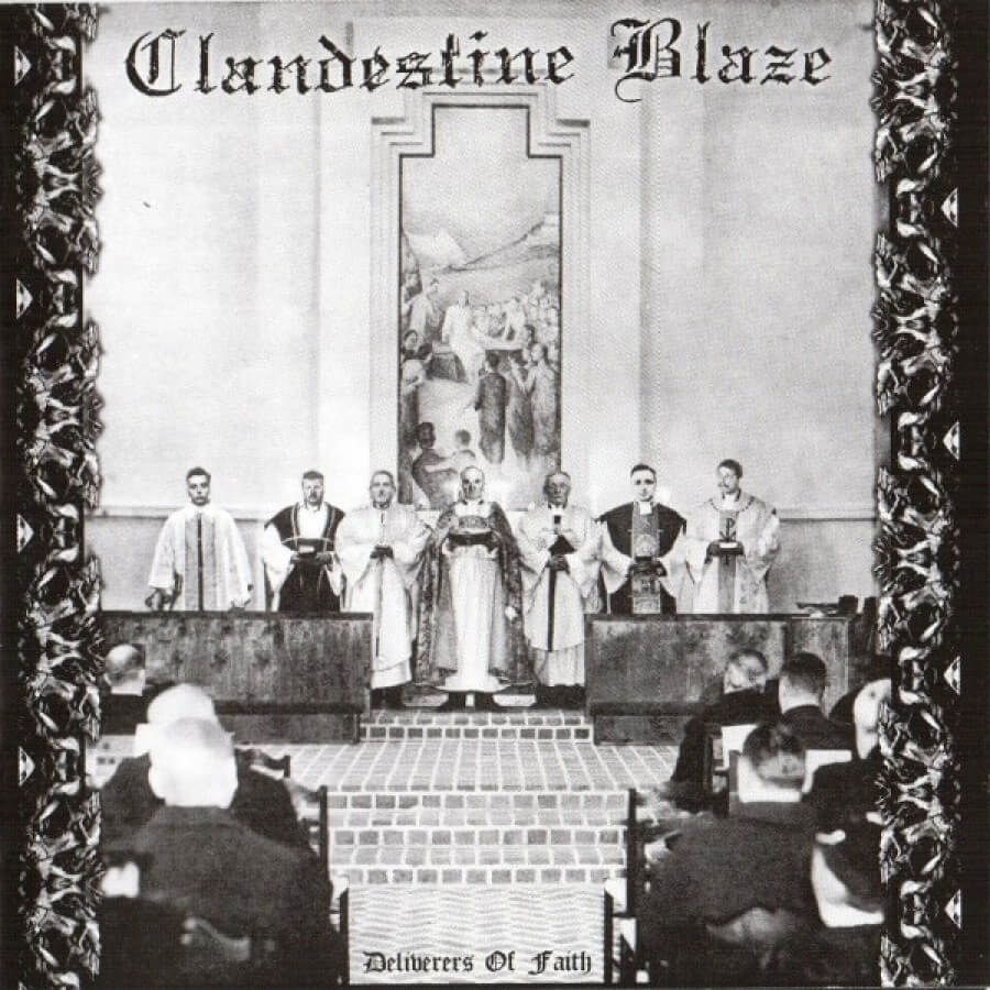 Review for Clandestine Blaze - Deliverers of Faith