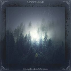 Coherent Solitude - Immersed in Absolute Loneliness