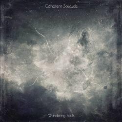 Coherent Solitude - Wandering Souls