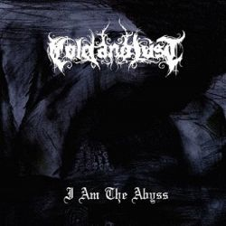 Cold and Lust - I Am the Abyss